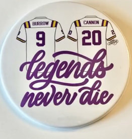 Lagniappe Lettering Legends Never Die Buttons