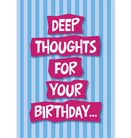 DEEP THOUGHTS FOR YOUR B-DAY CARD