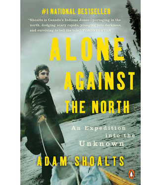 PENGUIN RANDOM HOUSE CANADA Alone Against the North