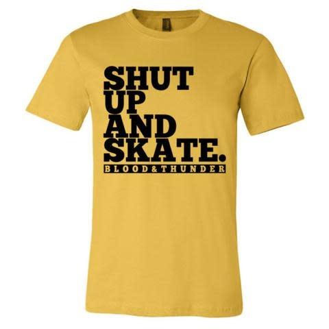 Blood & Thunder Shut Up & Skate Unisex Tee