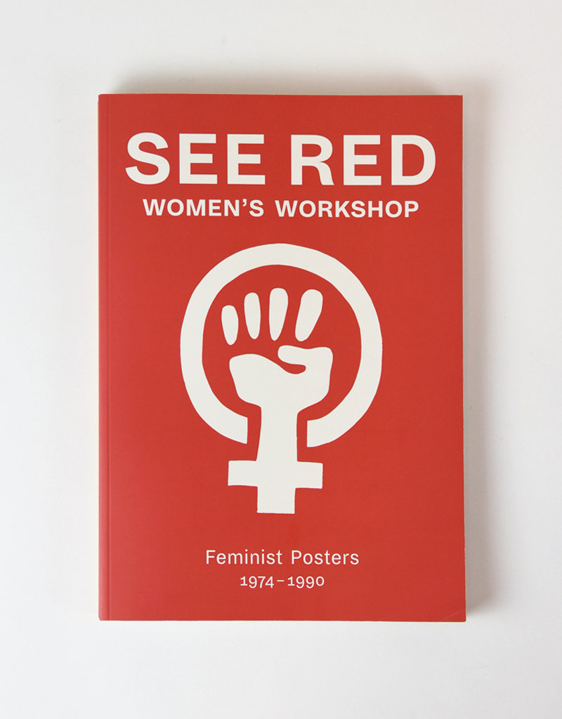 DAP See Red Women's Workshop Feminist Poster