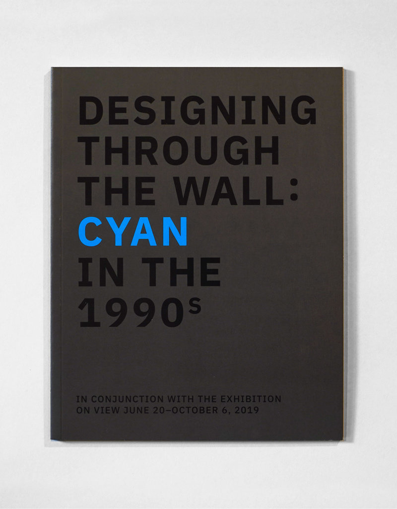 POSTER HOUSE Designing Through the Wall: Cyan in the 1990s