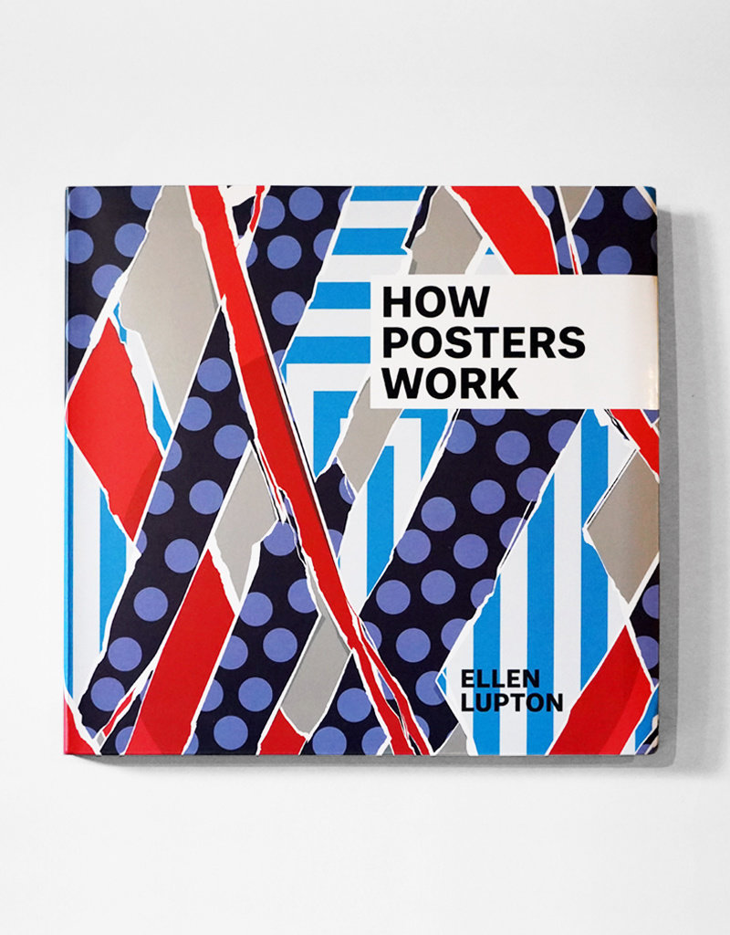DAP How Posters Work  by Ellen Lupton