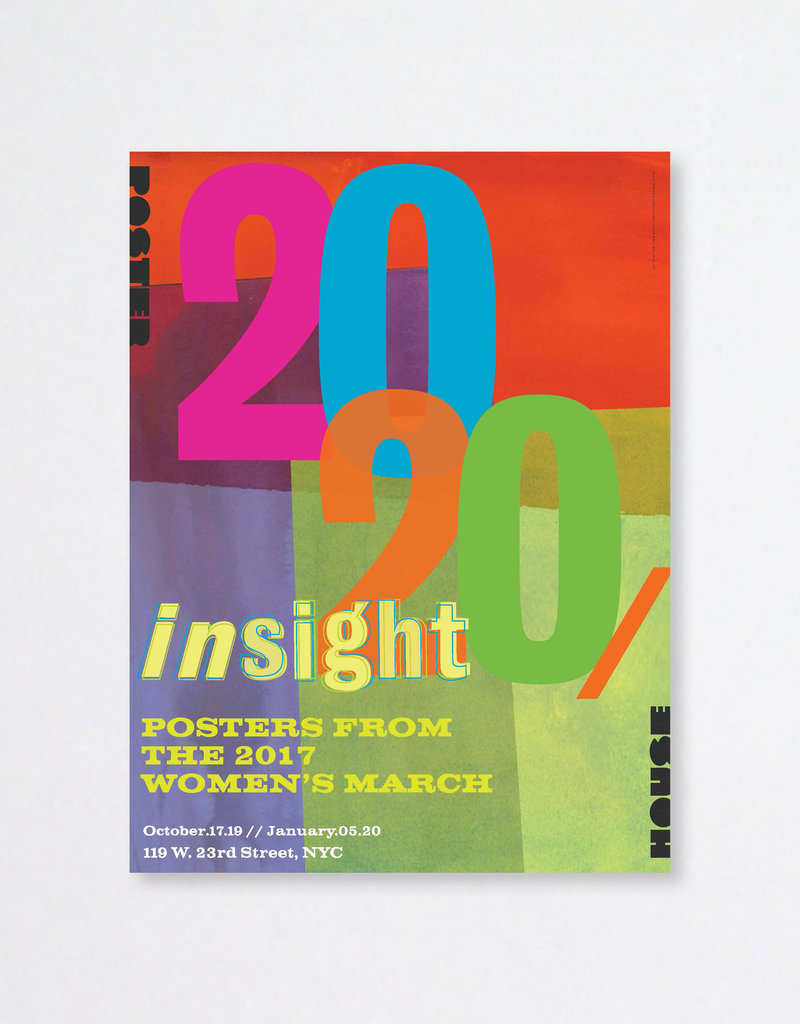 POSTER HOUSE 20/20 Insight Exhibition Poster
