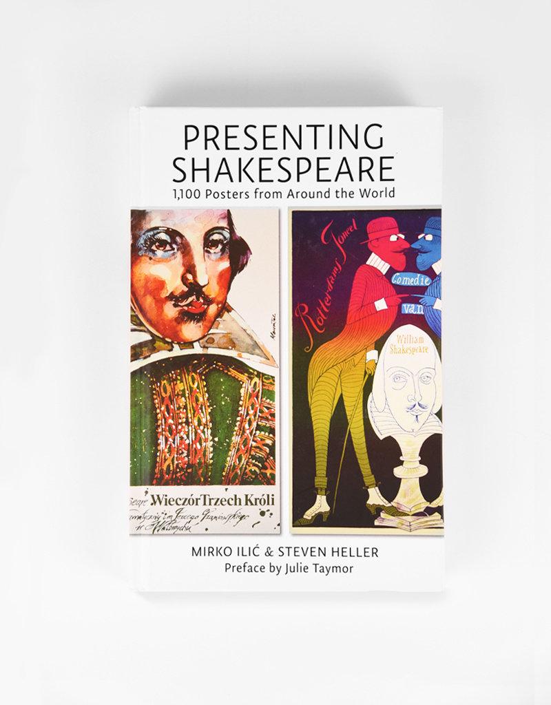 Presenting Shakespeak: 1100 Posters by Steven Heller, Mirko Ilic