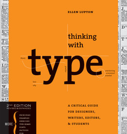 Thinking with Type, Second, Revised, Expanded Edition by Ellen Lupton
