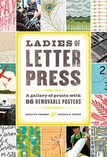 Ladies of Letterpress by Jessica White and Kseniya Thomas
