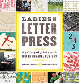 Ladies of Letterpress by Jessica White and Kseniya Thomas