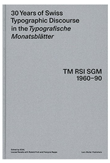 DAP 30 Years of Swiss Typographic Discourse in the Typografische Monatsblätter