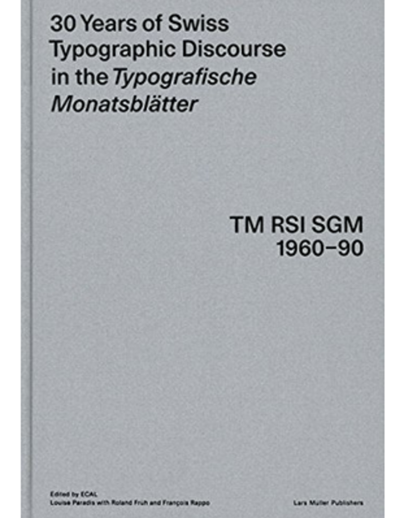 DAP 30 Years of Swiss Typographic Discourse in the Typografische Monatsblätter