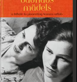 Taschen Bauhausmädels. A Tribute to Pioneering Women Artists
