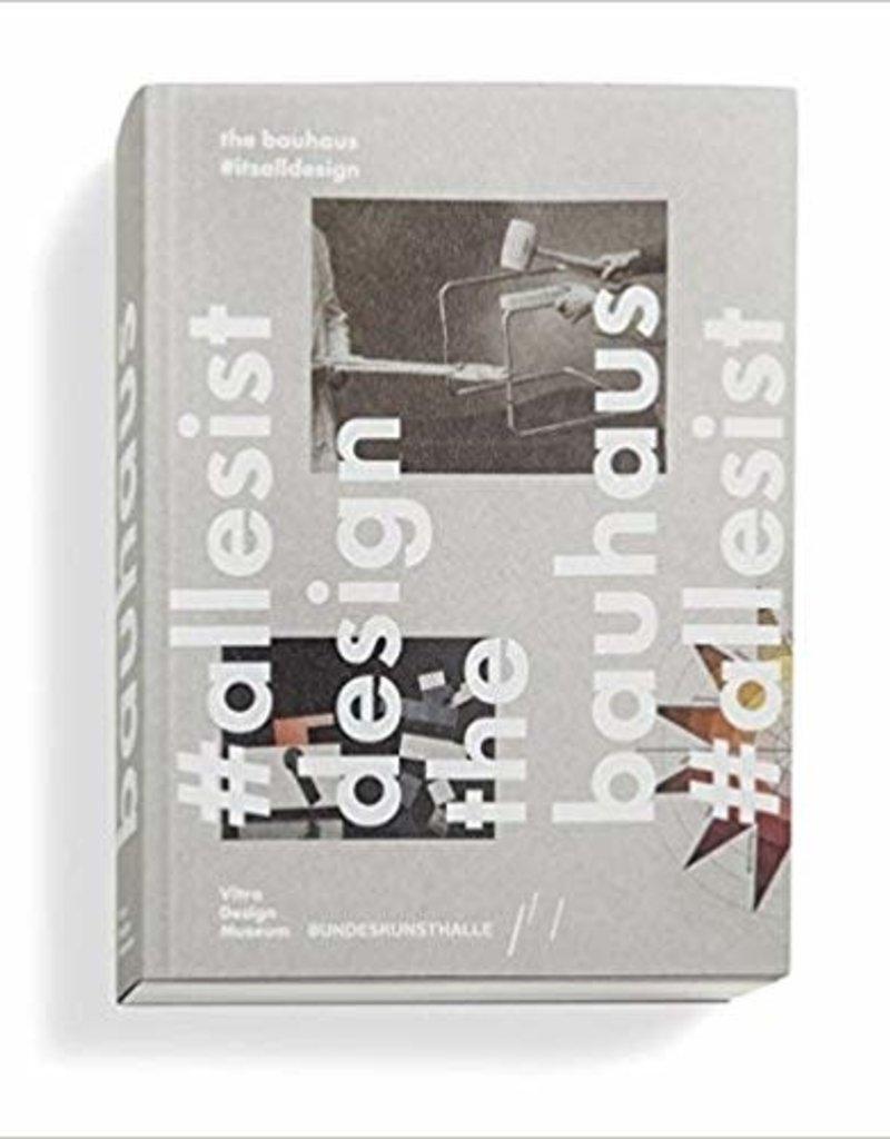 DAP The Bauhaus: #itsalldesign