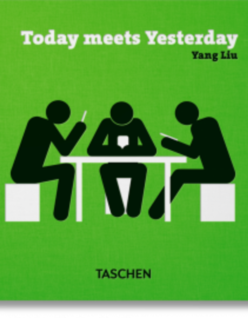 Taschen Yang Liu. Today meets Yesterday