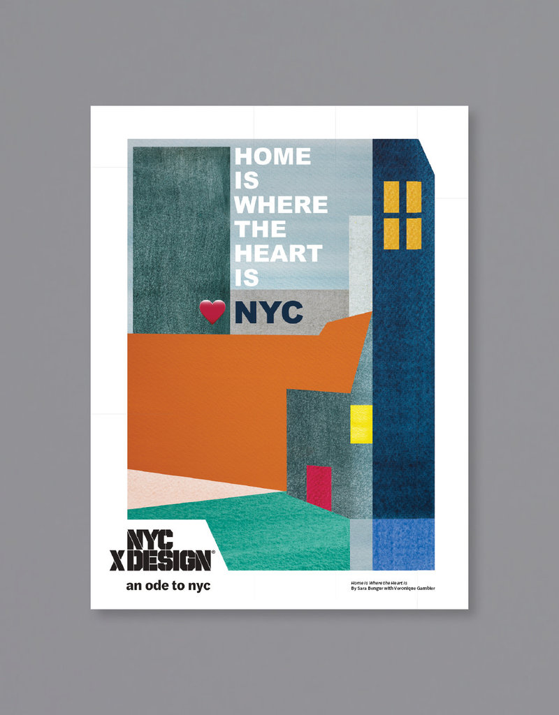 An Ode to NYC Home Is Where the Heart Is Poster by Sara Bengur with Veronique Gambier