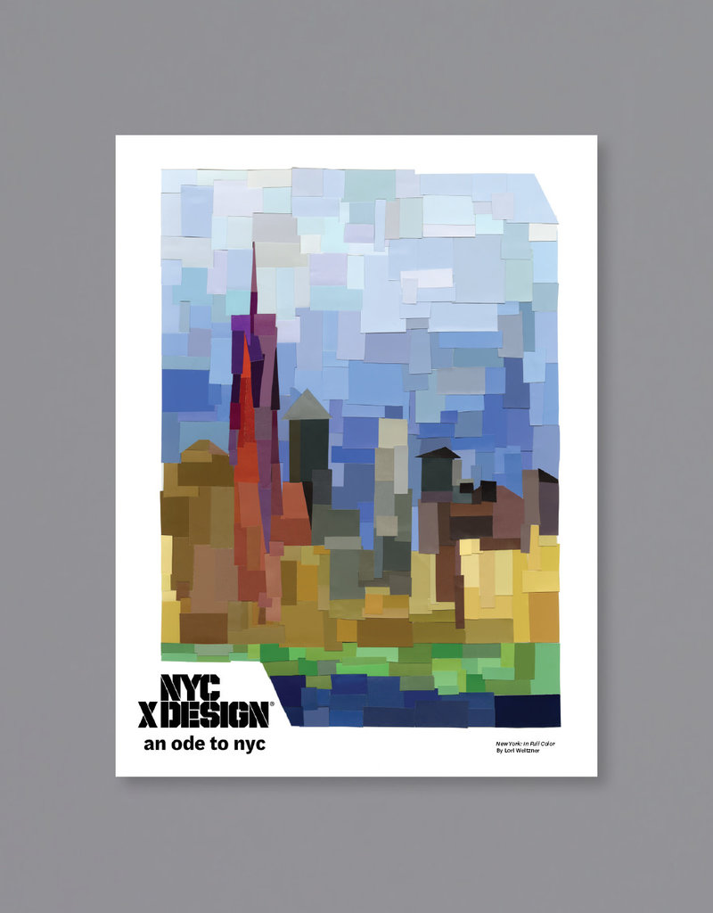 An Ode to NYC New York: In Full Color Poster by Lori Weitzner