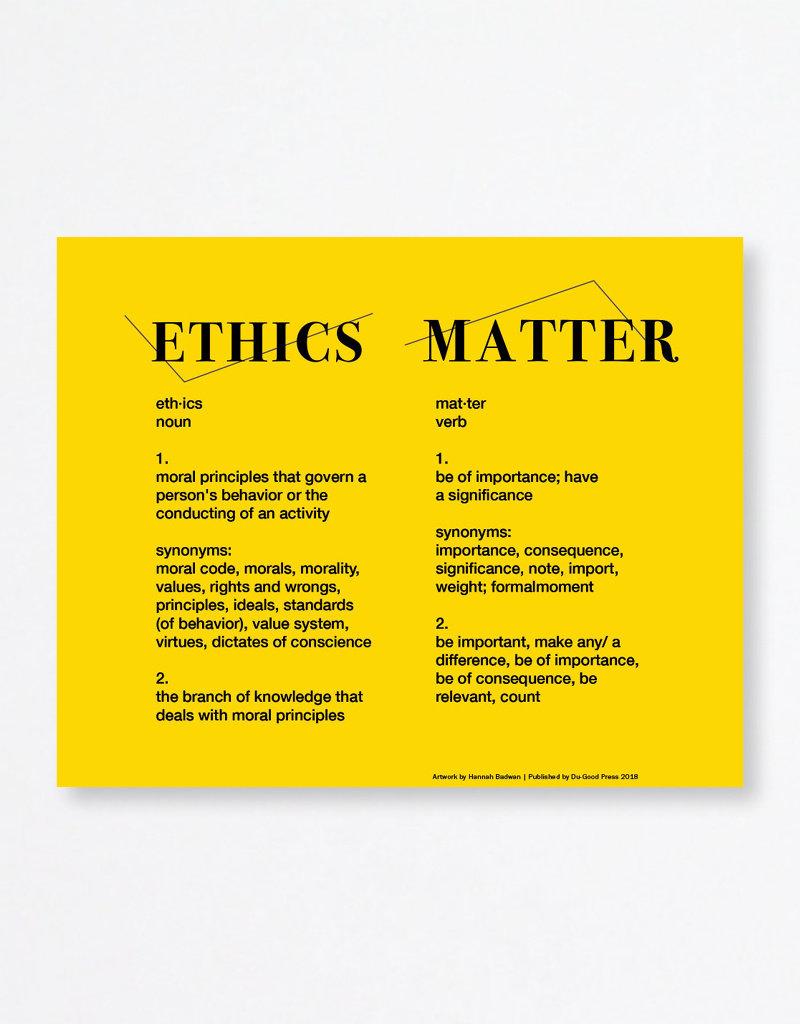Du-Good Press Hannah Badwan: Ethics Matter - In Unity Poster