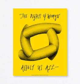 Du-Good Press The Rights of Womyn Affect Us All by Amanda Martinez - In Unity Poster: