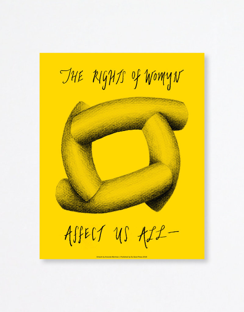 Du-Good Press Amanda Martinez: The Rights of Womyn Affect Us All - In Unity Poster: