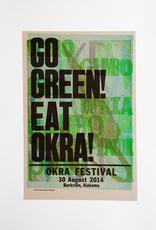 Go Green! Eat Okra! Poster