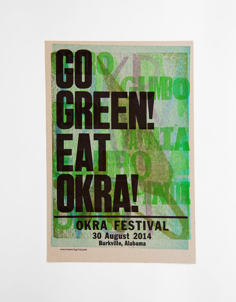 Go Green! Eat Okra! Poster