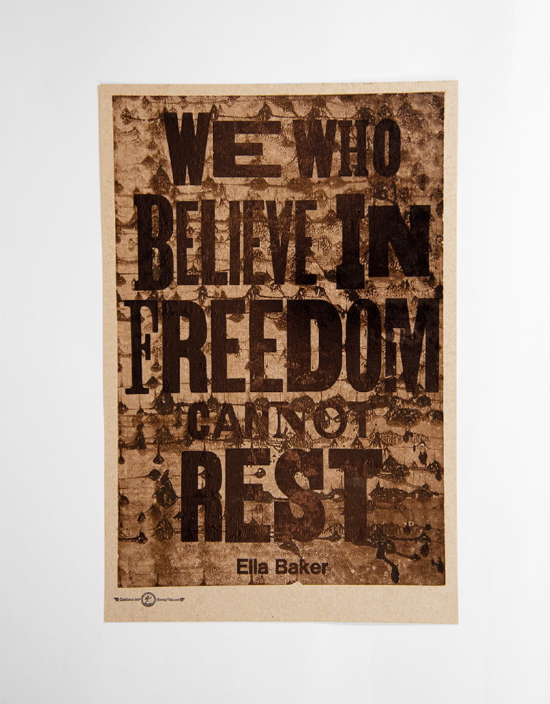 WE WHO BELIEVE IN FREEDOM CANNOT REST Poster
