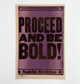 PROCEED AND BE BOLD! Poster