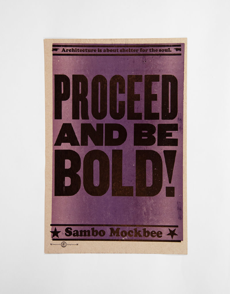 PROCEED AND BE BOLD! Poster by Amos Kennedy