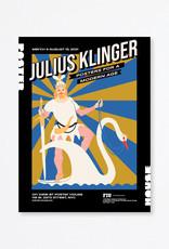 Shehzil Malik Julius Klinger: Posters for a Modern Age Exhibition Poster