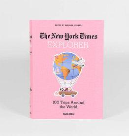 Taschen NYT Explorer. 100 Trips Around the World
