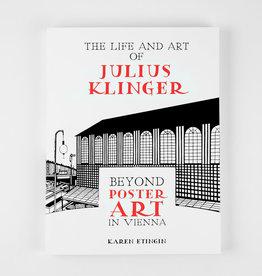 L'Affichiste The Life and Art of Julius Klinger