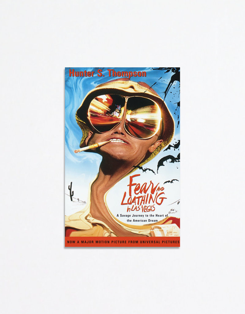 Knopf Paperback: Fear and Loathing in Las Vegas: A Savage Journey to the Heart of the American Dream