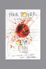 Freak Power Ralph Steadman Signed Print UNFRAMED- Edition of 100