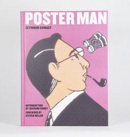 Poster Man: Seymour Chwast