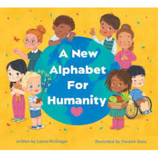 Alphabet For Humanity A New Alphabet For Humanity