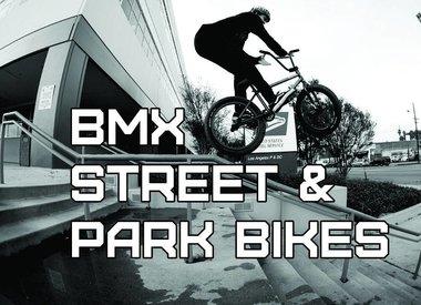 BMX Street, Park, Ramp