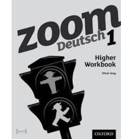 Zoom Deutsch 1 Higher Workbook (Yr 7)