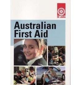 Australian First Aid - 4th Ed reprint 4/2014 (Yr 9)