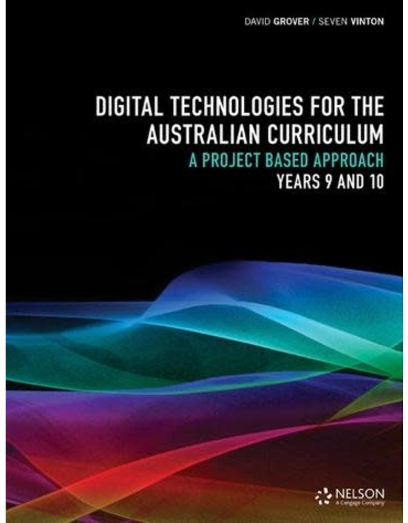 Digital Technologies for the Aust Curriculum (Yr 9 & 10)