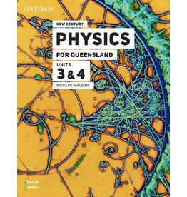 New Century Physics for QLD Units 3&4  3rd Ed (Yr 12)