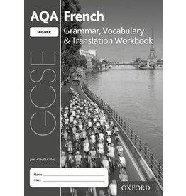 AQA GCSE French Higher Grammar, Vocabulary & Translation Workbook (Yr 10)