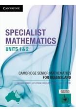 Specialist Mathematics Units 1&2 for Queensland (Yr 11)