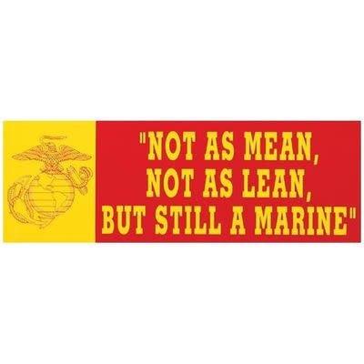 """Mitchell Proffitt Not as Mean, Not as Lean, Still a Marine 9"""" x 3"""" Bumper Sticker"""