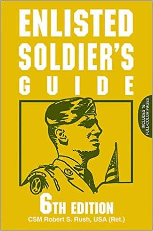 Enlisted Soldier's Guide 6th Edition