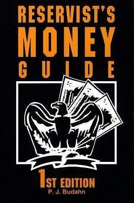 Reservist's Money Guide 1st Edition