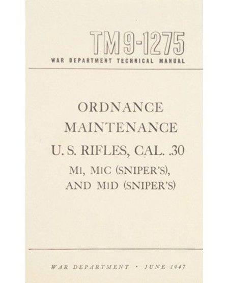 U.S. Rifles, Cal .30 Technical Manual