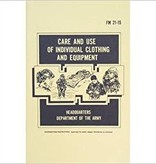 Military Care and Use of Individual Clothing and Equipment FM 21-15
