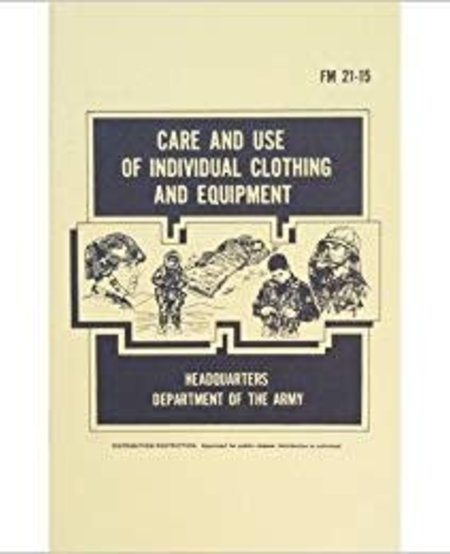 Care and Use of Individual Clothing and Equipment FM 21-15