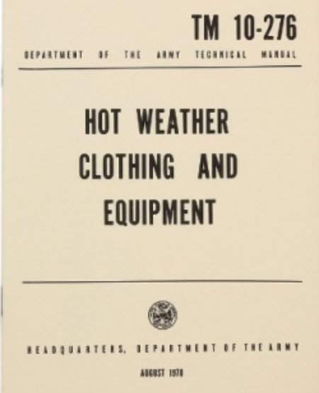 Hot Weather Clothing and Equipment Manual TM 10-276