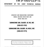 Submachine Gun, Caliber .45. M3, W/E