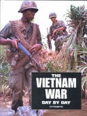 The Vietnam War Day by Day